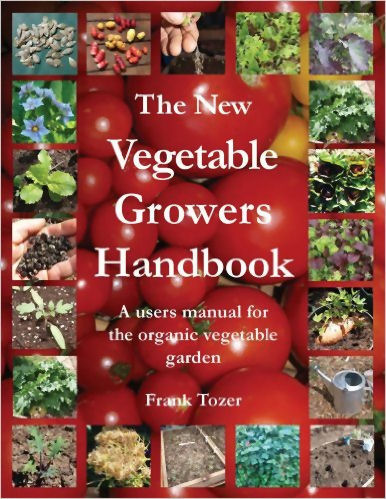 The New Vegetable Grower's Handbook
